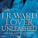 Lover Unleashed: The Black Dagger Brotherhood, Book 9 Audiobook by J.R. Ward Narrated by Jim Frangione