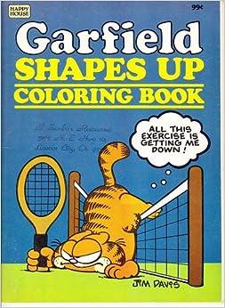 Garfield Shapes Up Coloring Book: Jim Davis: 9780394852027: Amazon.com