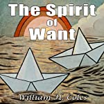 The Spirit of Want | William H. Coles