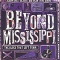 Beyond Mississippi