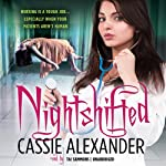 Nightshifted: Edie Spence, Book 1 (       UNABRIDGED) by Cassie Alexander Narrated by Tai Sammons
