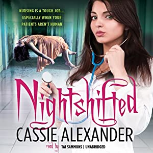 Nightshifted: Edie Spence, Book 1 | [Cassie Alexander]