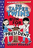 img - for The Tapper Twins Run for President book / textbook / text book