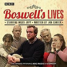 Boswell's Lives: BBC Radio 4 Comedy Drama Radio/TV Program by Jon Carter Narrated by Miles Jupp, Henry Goodman, Arabella Weir, Harry Enfield, Alistair McGowan