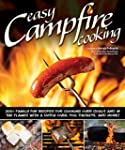 Easy Campfire Cooking: 200+ Family Fu...