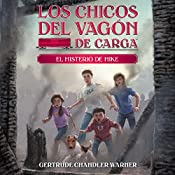 El Misterio de Mike [The Mystery of Mike]: The Boxcar Children Mysteries, Book 5 | Gertrude Chandler Warner