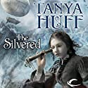 The Silvered (       UNABRIDGED) by Tanya Huff Narrated by Dee Macaluso