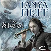 The Silvered | [Tanya Huff]