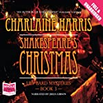 Shakespeare's Christmas (       UNABRIDGED) by Charlaine Harris Narrated by Julia Gibson