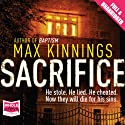 Sacrifice Audiobook by Max Kinnings Narrated by David Bauckham