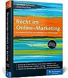 Recht im Online-Marketing: So schützen Sie sich vor Fallstricken und