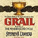 Grail: The Pendragon Cycle, Book 5 Audiobook by Stephen R. Lawhead Narrated by Robert Whitfield