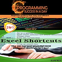 Programming #5: C Programming Success in a Day & Excel Shortcuts Audiobook by Sam Key Narrated by Millian Quinteros