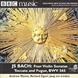 J S Bach: Four Violin Sonatas - Toccata and Fugue