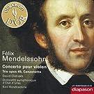 Mendelssohn: Concerto pour violon, Trio Op. 49 & Canzonetta�(Les indispensables de Diapason)