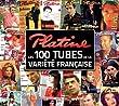 Platine, les 100 Tubes de la Variete Fran�aise