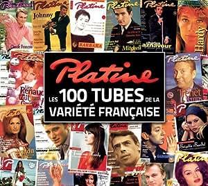 Platine, les 100 Tubes de la Variete Française
