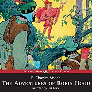 The Adventures of Robin Hood Audiobook