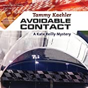 Avoidable Contact: A Kate Reilly Mystery | Tammy Kaehler