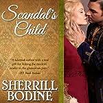 Scandal's Child | Sherrill Bodine