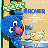 img - for The Everything in the Whole Wide World Museum (Sesame Street) (Pictureback(R)) book / textbook / text book