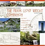 The Frank Lloyd Wright Companion, Revised Edition (0226776212) by Storrer, William Allin
