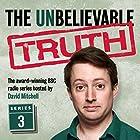 The Unbelievable Truth, Series 3 Radio/TV von Jon Naismith, Graeme Garden Gesprochen von: David Mitchell