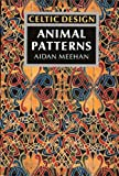 Celtic Design: Animal Patterns (0500276625) by Meehan, Aidan