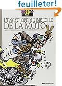 Joe Bar Team : L'encyclop�die imb�cile de la moto