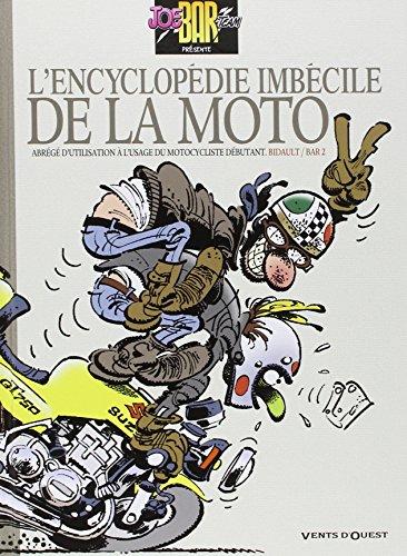 joe-bar-team-lencyclopedie-imbecile-de-la-moto