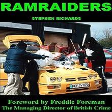 Ramraiders   Livre audio Auteur(s) : Stephen Richards Narrateur(s) : Alexander Samson