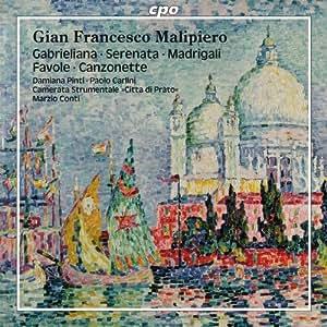 Gabrieliana / Serenata / Madrigali / Favole