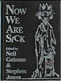 Now We Are Sick: An Anthology of Nasty Verse