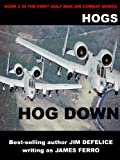 img - for Hogs #2: Hog Down (Jim DeFelice's HOGS First Gulf War series) book / textbook / text book