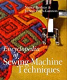 img - for Encyclopedia of Sewing Machine Techniques by Nancy Bednar (1999-12-01) book / textbook / text book