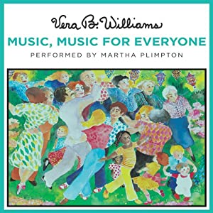 Music, Music for Everyone | [Vera B. Williams]