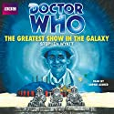 Doctor Who: The Greatest Show in the Galaxy (7th Doctor) Audiobook by Stephen Wyatt Narrated by Sophie Aldred