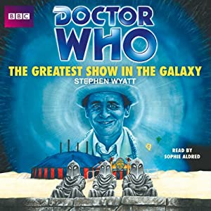 Doctor Who: The Greatest Show in the Galaxy (7th Doctor) Audiobook