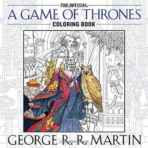 The Official Game of Thrones Coloring Book: An Adult Coloring Book
