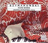 echange, troc Szymanowski, Domanska - Piano Works