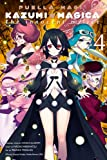 Puella Magi Kazumi Magica, Vol. 4: The Innocent Malice