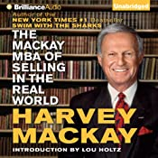 The Mackay MBA of Selling in The Real World | [Harvey Mackay]