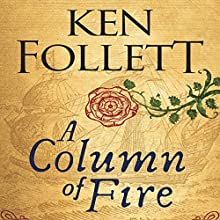 A Column of Fire Audiobook by Ken Follett Narrated by John Lee