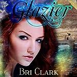 Glazier | Bri Clark