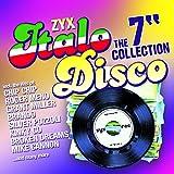 """ZYX Italo Disco: The 7"""""""" Collection"""