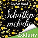 Schattenmelodie (Zauber der Elemente 2) Audiobook by Daphne Unruh Narrated by Dorette Hugo