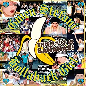 Hollaback Girl (Album Version (Explicit))