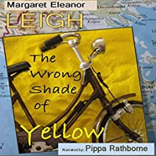 The Wrong Shade of Yellow Audiobook by Margaret Eleanor Leigh Narrated by Pippa Rathborne