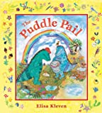 The Puddle Pail (1582462062) by Kleven, Elisa
