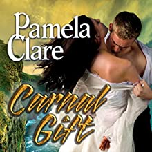 Carnal Gift: Blakewell/Kenleigh Family, Book 2 (       UNABRIDGED) by Pamela Clare Narrated by Kaleo Griffith